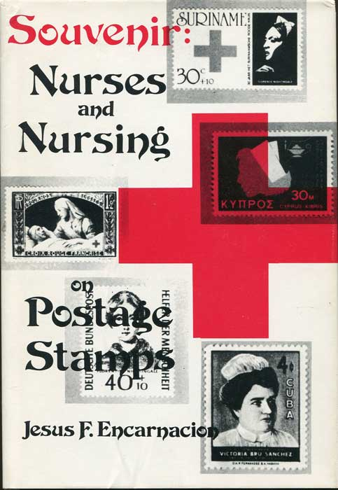 ENCARNACION Jesus F. Souvenir: Nurses and Nursing on Postage Stamps