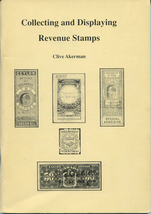 AKERMAN Clive Collecting and displaying Revenue Stamps