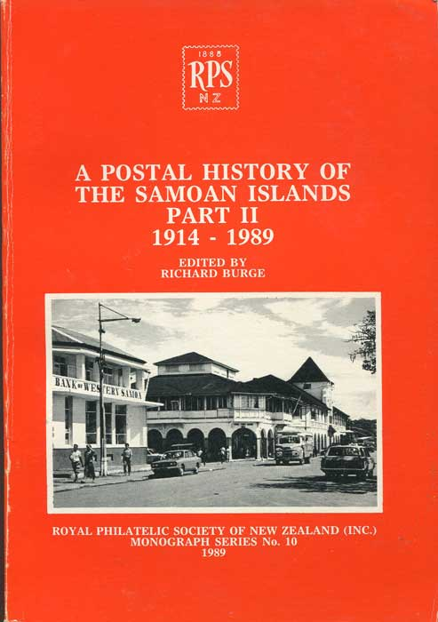 BURGE Richard A Postal History of the Samoa Islands, Part II, 1914-1989