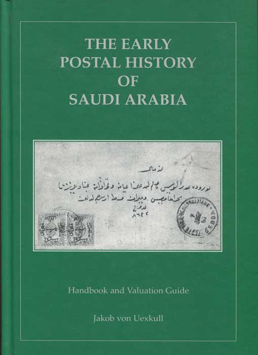 UEXKULL Jakob von Early postal history of Saudi Arabia.