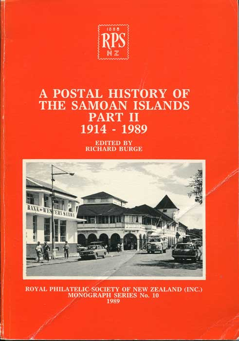 BURGE Richard A Postal History of the Samoan Islands, Part II, 1914-1989
