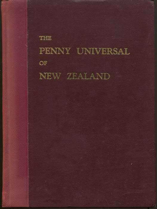 LEE G.R. The Penny Universal of New Zealand. - A detailed study of the booklets and of the