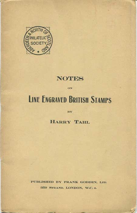 TAHL Harry Notes on Line Engraved British Stamps