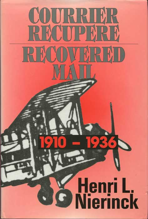 NIERINCK Henri L. Courrier Recupere. Recovered Mail. - Accidents et incidents d