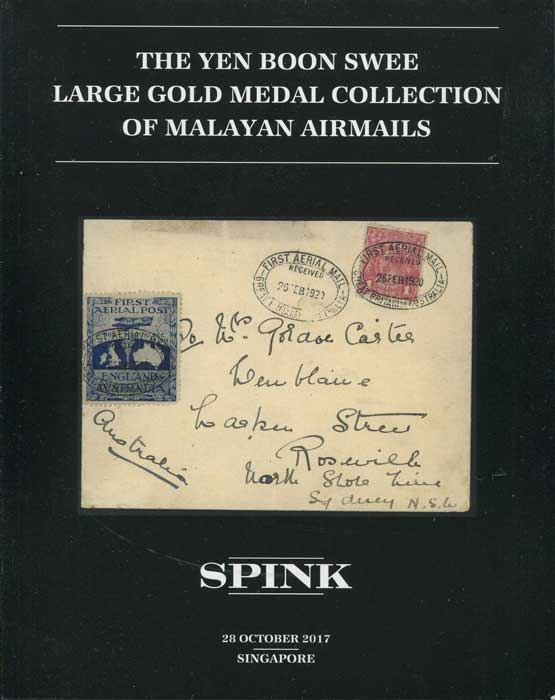 2017 (28 Oct) Yen Boon Swee large gold medal collection of Malayan Airmails