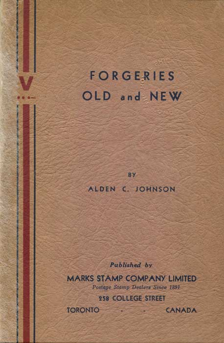 JOHNSON Alden C. Forgeries Old and New.