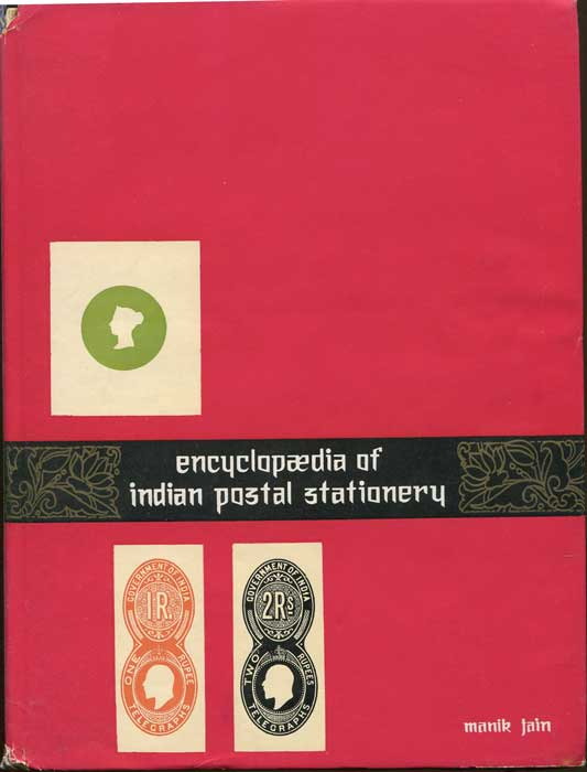 JAIN Manik Encyclopaedia of Indian postal stationery.