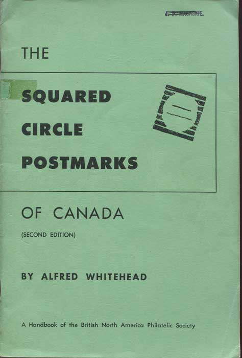 WHITEHEAD Alfred The Squared Circle Postmarks of Canada