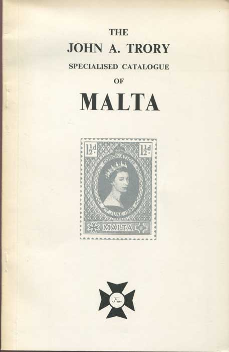 TRORY John A. Specialised catalogue of Malta