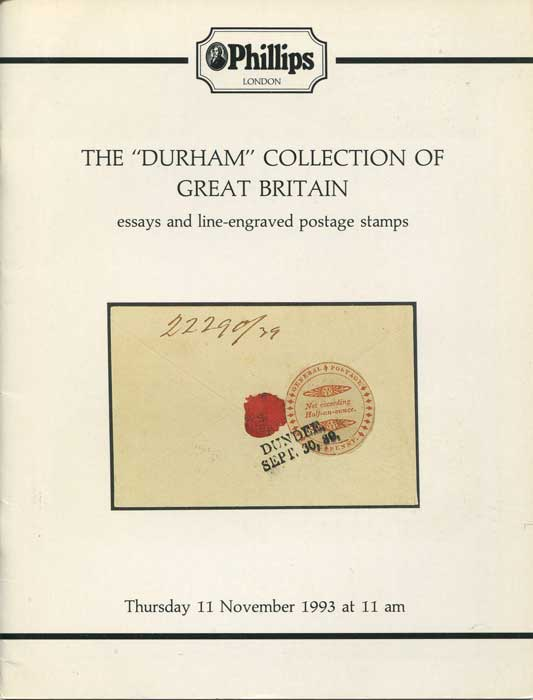 1993 (11 Nov) Durham collection of Great Britain essays and line engraved postage stamps