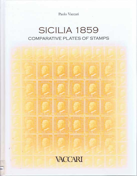 VACCARI Paolo Sicilia 1859. Comparative Plates of Stamps