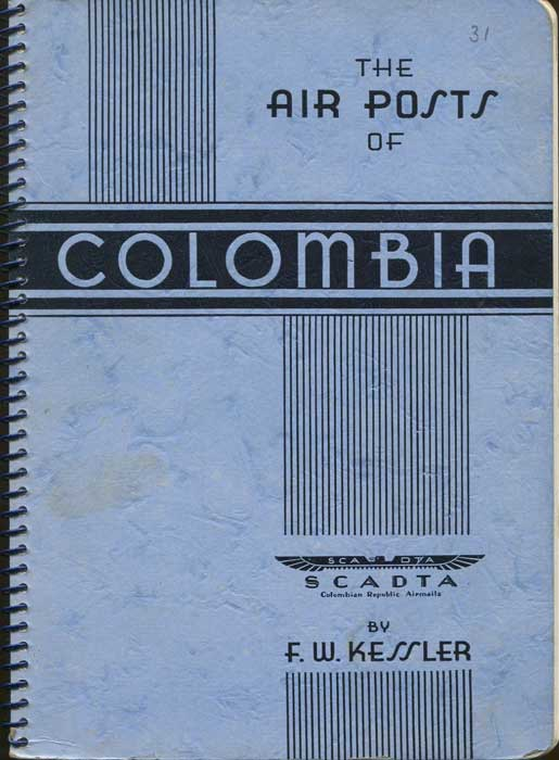 KESSLER The Air Post Stamps of Colombia