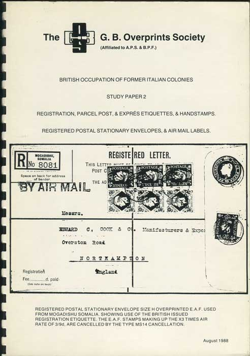 TREGURTHA Alan R. British Occupation of former Italian Colonies. Study Paper 2. Registration, Parcel Post & Expres Etiquettes & Handstamps. Registered Postal Stationery Envelopes & Air Mail Labels.