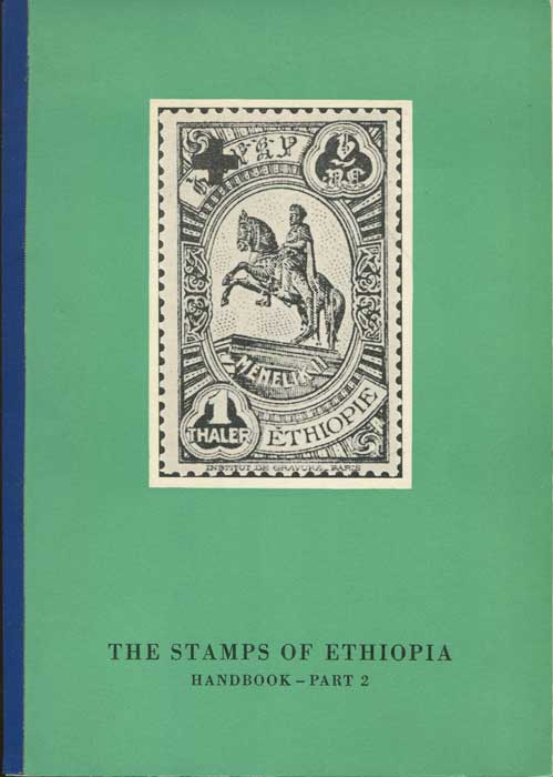 ADLER Ivan The Stamps of Ethiopia - Part Two