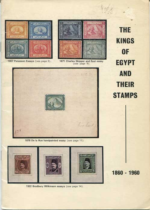 LOWE Robson The Kings of Egypt and their stamps. - 1860-1960
