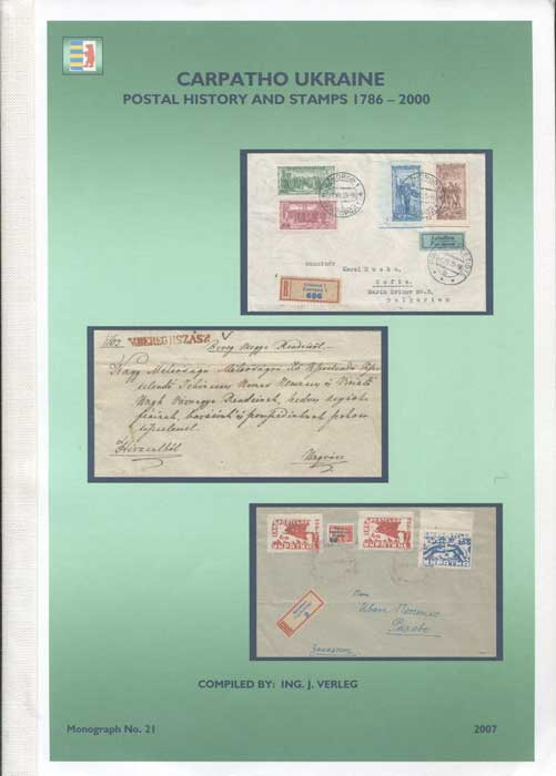 VERLEG Ing. J. Carpatho Ukraine postal history and stamps 1786-2000