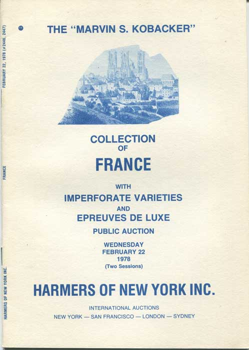 1978 Marvin S. Kobacker collection of France with imperforate varieties and Epreuves de Luxe