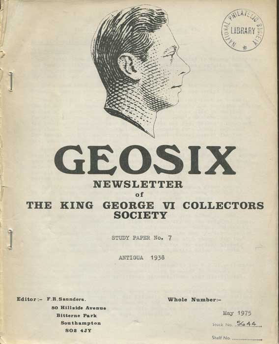 SAUNDERS Frank R. Antigua.  The definitive series of King George VI. - Study Paper No. 7