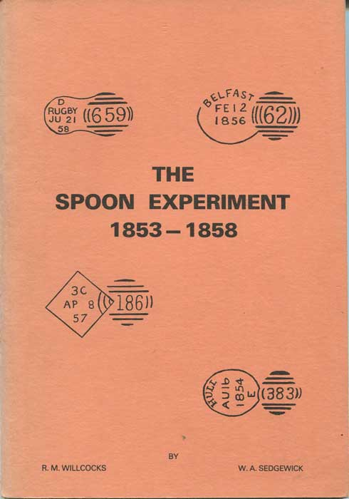 WILLCOCKS R.M. and SEDGEWICK W.A. The Spoon Experiment 1853 - 1858.