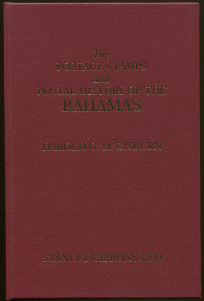 GISBURN H.G.D. Postage stamps and postal history of the Bahamas.