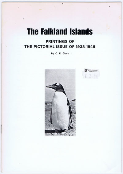 GLASS C.E. The Falkland Islands. Printings of the Pictorial Issue of 1938-1949.