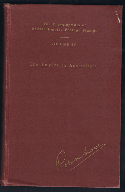 LOWE Robson Encyclopaedia of Br. Empire postage stamps.  Vol. IV. - Australasia.