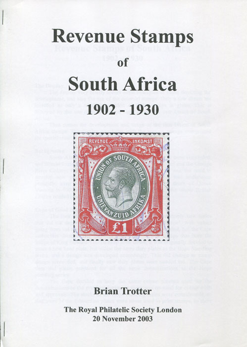 TROTTER Brian Revenue Stamps of South Africa 1902-1930.