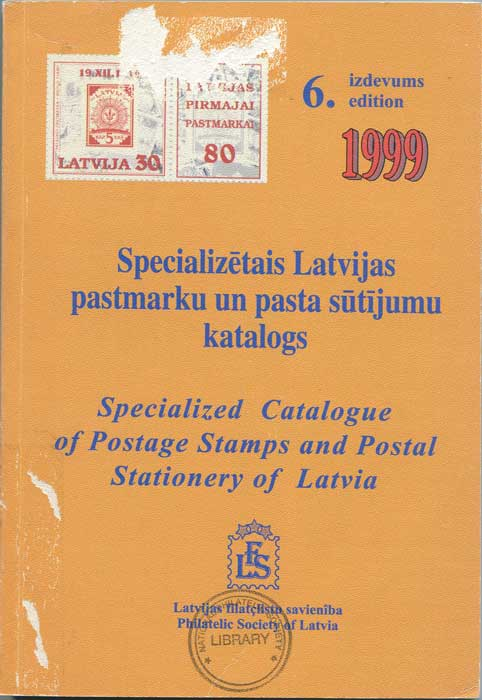LATVIA Specialized catalogue of postage stamps and postal stationery of Latvia