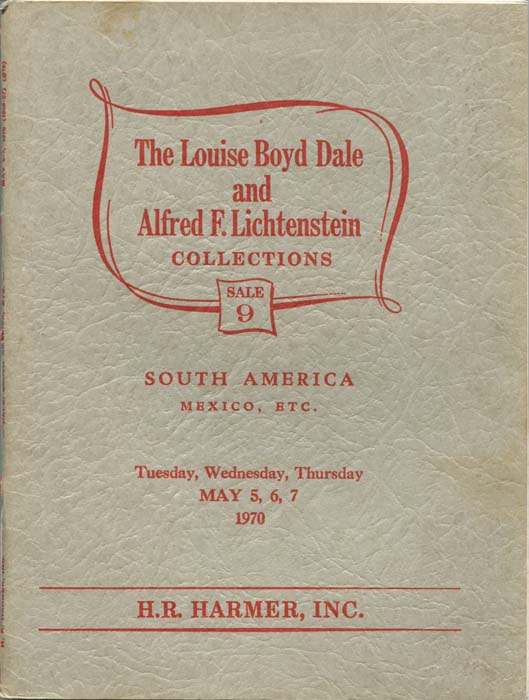 1970 (5-7 May) Louise Boyd Dale and Alfred F. Lichtenstein collections of South America, Mexico, etc.